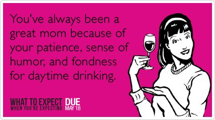 Daytime DrinkingSomeecards Mothers Drinks, Mothers Day Funny Cards, Mothers Day Humor, Laugh, Funny Shit, Happy Mothers, Daytime Drinks, Humor Mothers Day, Mom