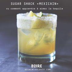 Sugar Shack Mexicain : ou comment apprendre à aimer la tequila ;)