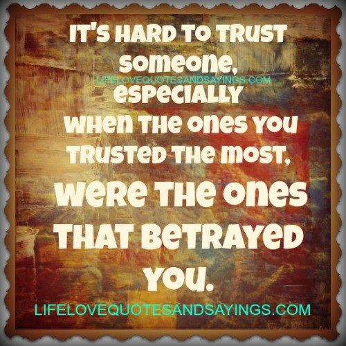 Betrayed Trust Quotes: Family Betrayal Quotes. QuotesGram