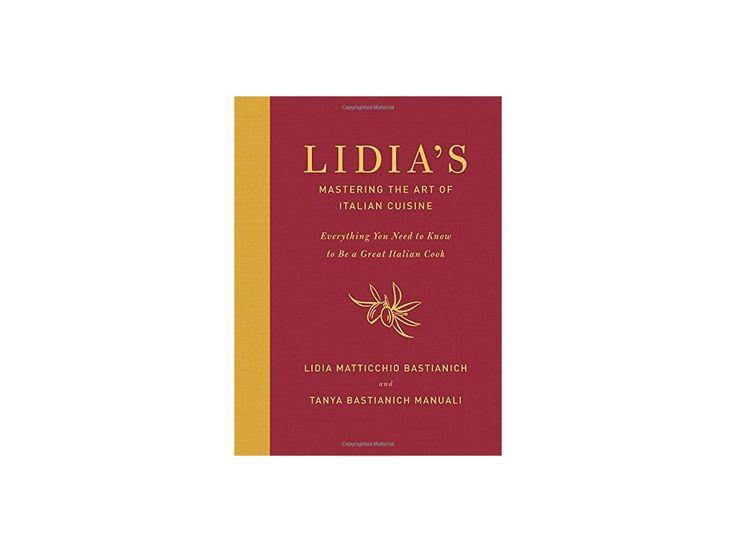 Lidia's Mastering the Art of Italian Cuisine - Lidia Matticchio Bastianich, Tanya Bastianich Manuali