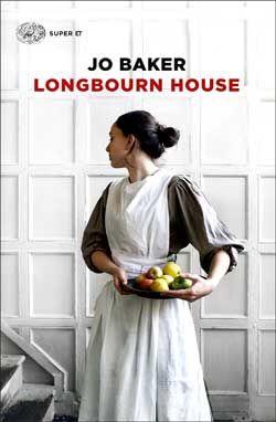 Jo Baker, Longbourn House, Super ET - DISPONIBILE ANCHE IN E-BOOK