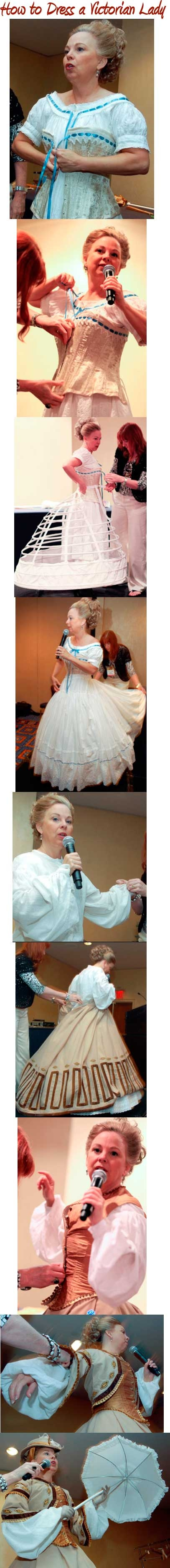 Deanne Gist, an author of romance novels, shows how a lady of the Victorian era got dressed. For the story, see http://online.wsj.com/article/SB10001424052702304911104576443871615544338.html#project%3DSLIDESHOW08%26s%3DSB10001424052702304203304576446283031106882%26articleTabs%3Darticle
