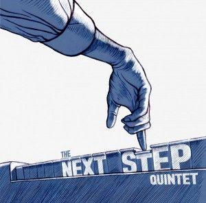 The Next Step Quintet - The Next Step Quintet