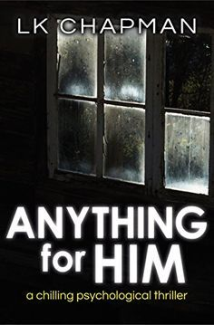 Anything for Him: A chilling psychological thriller by LK... https://www.amazon.com/dp/B01A9EN936/ref=cm_sw_r_pi_dp_x_8UIhybNHFFFC8