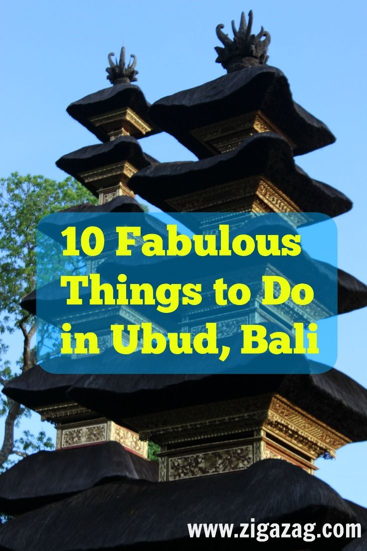 10 Fabulous Things to do in Ubud Bali