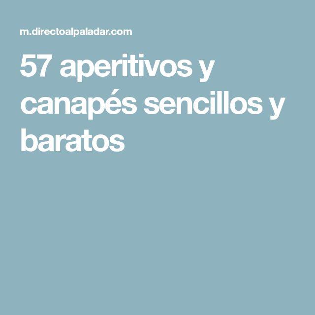 57 aperitivos y canapés sencillos y baratos