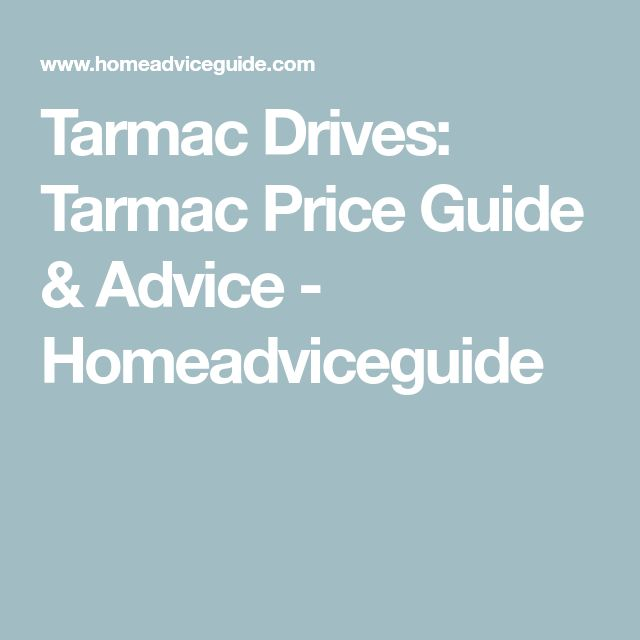 Tarmac Drives: Tarmac Price Guide & Advice - Homeadviceguide