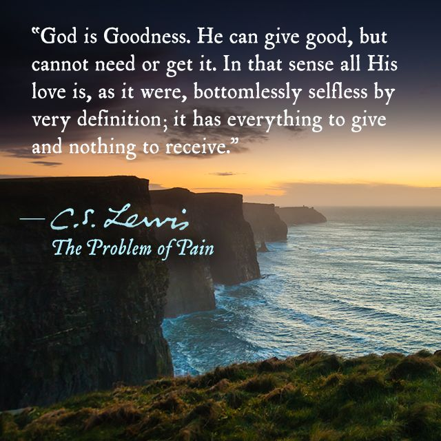 Where Is God When It Hurts Quotes: Thoughts On God's Love From C. S. Lewis