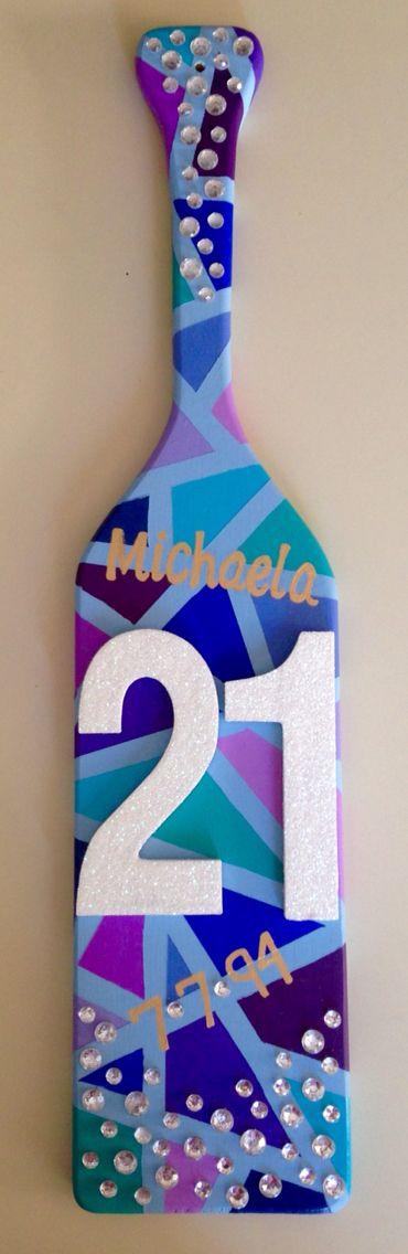 21st birthday paddle for my AOII pledge sister & 441 best Greek LIfe images on Pinterest | Delta zeta Delta zeta ...