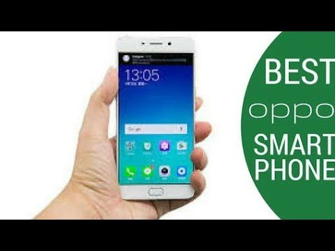 Top 5 Best Oppo New Smartphones 2018 oppo about phone oppo about