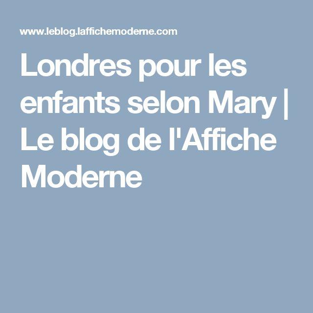 Londres pour les enfants selon Mary | Le blog de l'Affiche Moderne