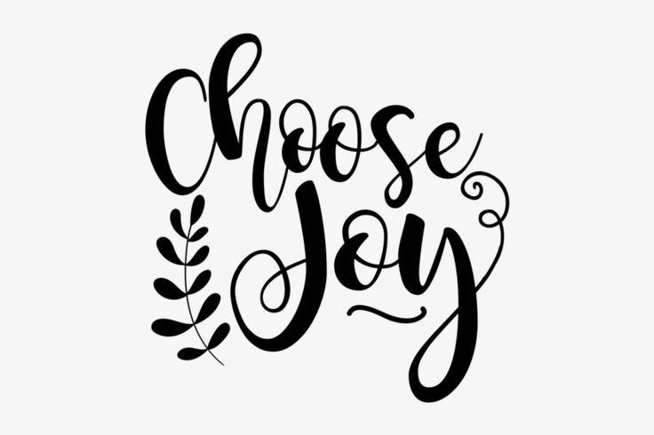 Download Download Svg, Png, Dxf - Choose Joy Svg Free PNG image for ...