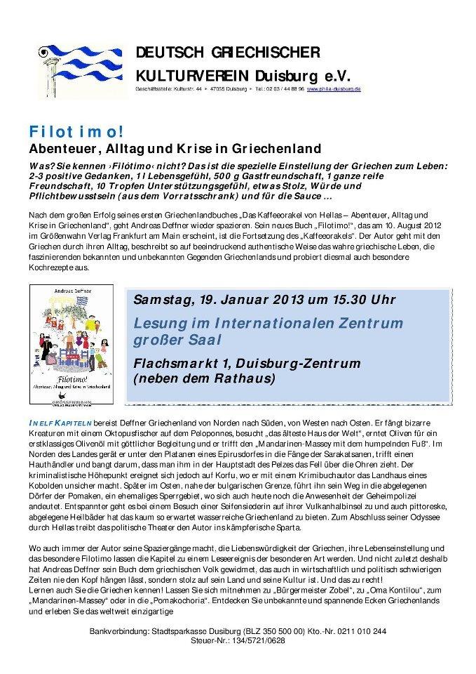 FILOTIMO!!  Abenteuer, Alltag und Krise in Griechenland  Lesung im Internationalen Zentrum  (großer Saal) am 19.01.2013  Eintritt frei