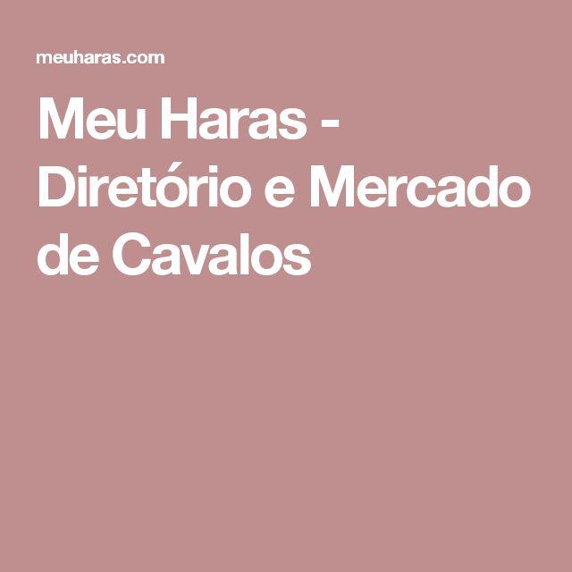 Meu Haras - Diretório e Mercado de Cavalos