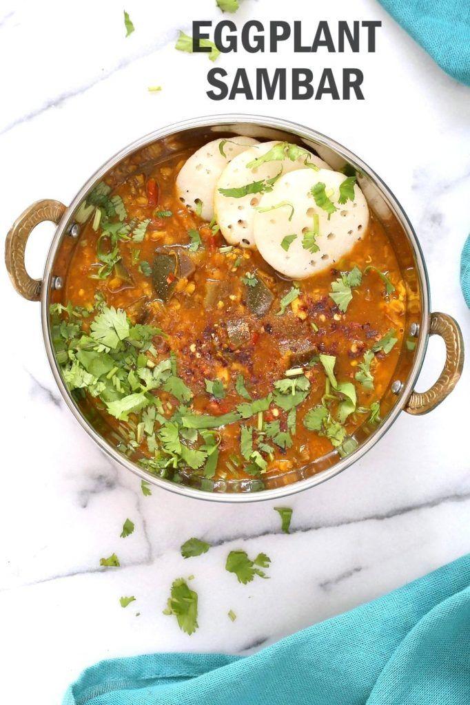 Instant Pot Eggplant Sambar Recipe Indian Yellow Lentil Tamarind Dal Vegan Richa Recipe In 2020 Eggplant Recipes Vegan Indian Recipes Indian Food Recipes