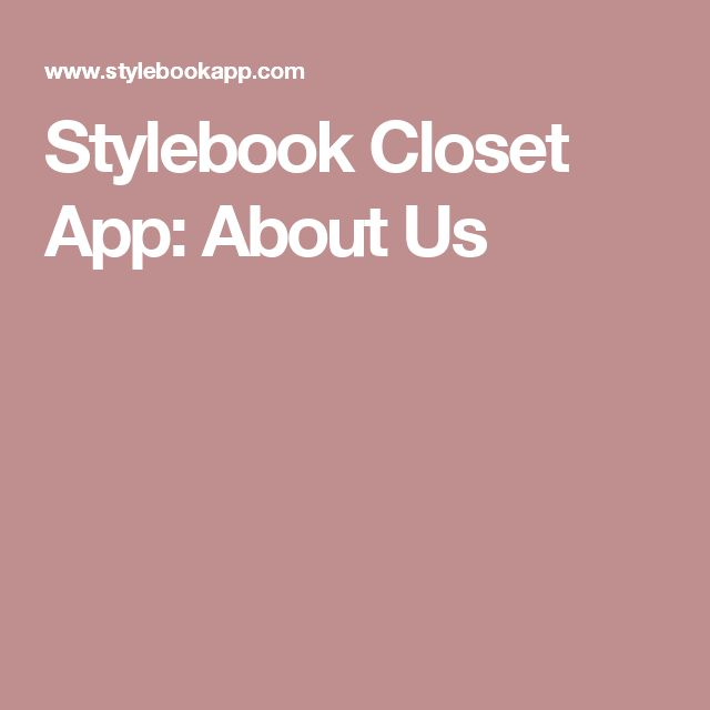 Stylebook Closet App: About Us