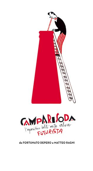 """Campari -  Steven Guarnaccia """"Camparisoda. l'aperitivo dell'arte veloce futurista da Fortunato Depero  a Matteo Ragni"""" - Editore: Corraini  (collana Design & designers) - 2009"""