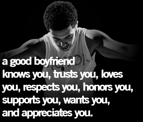 "Good Rap Quotes: I Not Only Need To Be A ""good"" Boyfriend, I Need To Be The"