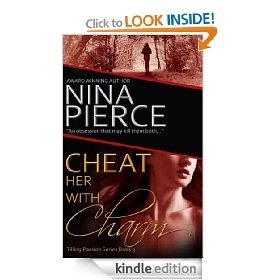 Cheat Her With Charm, 3rd book in the Tilling Passions series.