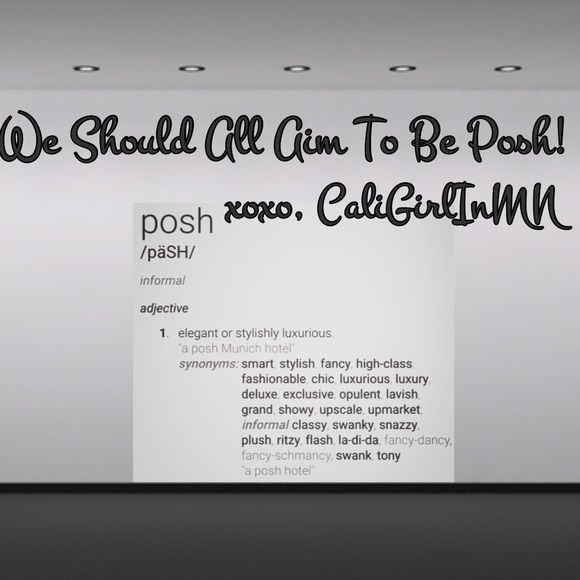 What Does Posh Mean? What it means to be posh and how we all should aim for that! Makeup