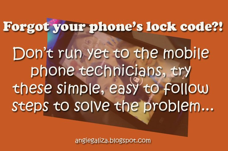Family, Daily Living & Style: Troubleshooting Phone's Lock Code