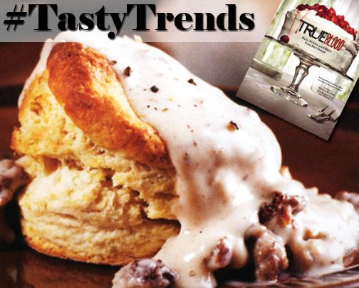 Today's #TastyTrends is Biscuits and Gravy from Bon Temps' finest establishment Merlotte's Bar & Grill. Find the recipe on page 90. http://ow.ly/RHspb