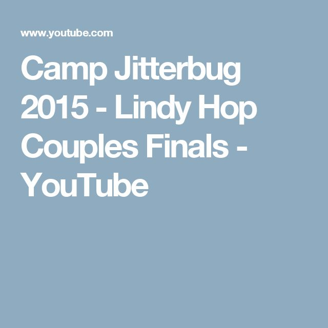 Camp Jitterbug 2015 - Lindy Hop Couples Finals - YouTube