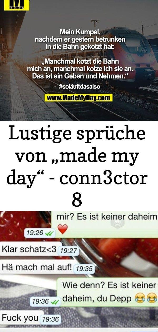 Lustige Spruche Von Made My Day Conn3ctor Bist Du Bekifft