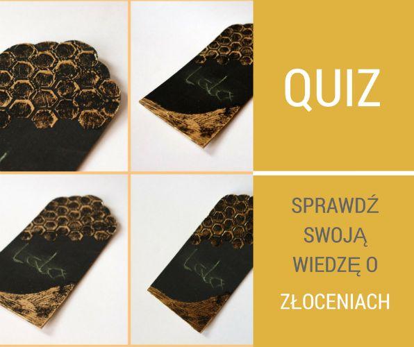 Sprawdź swoją wiedzę o złoceniach: http://bit.ly/1DM299A :)
