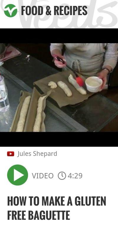 How to Make a Gluten Free Baguette   http://veeds.com/i/n6GQap0txbHK2U-c/jummy/