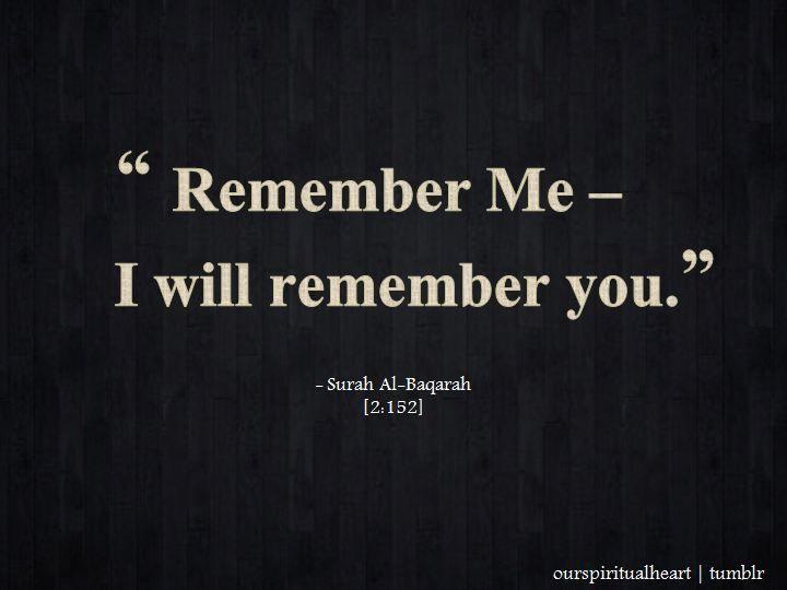 Remember Me (Surat al-Baqarah, Quran 2:152)