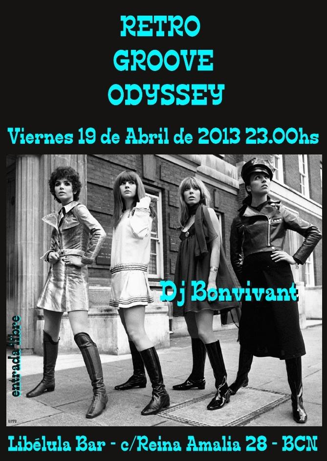 Retro Groove Odyssye by DJ Bonvivant @Libélula Bar