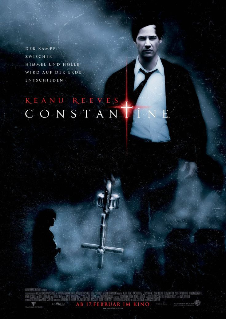Constantine (2005) Constantine tells the story of irreverent supernatural detective John Constantine, who has literally been to hell and back.  Keanu Reeves, Rachel Weisz, Djimon Hounsou...TS horror