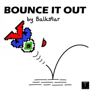 Bounce It Out by Balkstar from T Dance Digital