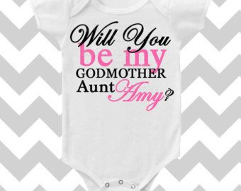 Will You Be My Godmother CUSTOMIZE NAME and Font Color Bodysuit by Simply Chic Baby Boutique