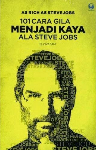 """""""As Rich As Steve Jobs 101 Cara Gila Menjadi Kaya Ala Steve Jobs"""" Elzam Zami #buku #sewabuku #perpustakaan"""