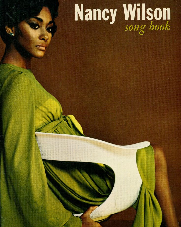 elegant. Nancy Wilson. 1966.  My remember this album cover from my childhood, my parents played it often!!