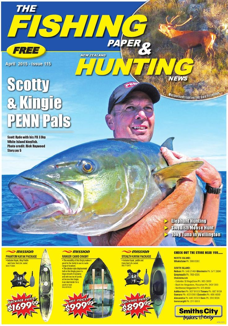 Issue 115 - The Fishing Paper & New Zealand Hunting News  Read about tuna being caught in Wellington. White Island kingfish and the incredible salmon fishing their having on the South Island.