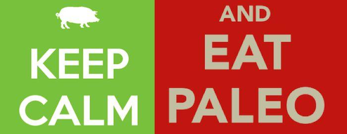 Keep calm and Eat Paleo