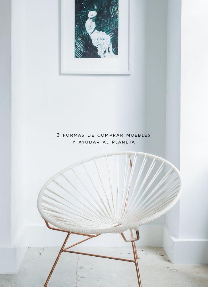 3 Formas de comprar muebles y ayudar al planeta