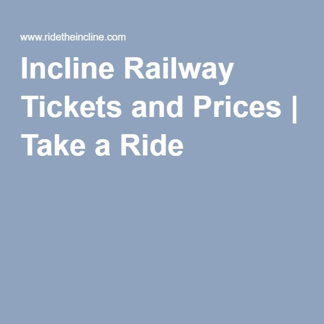 Incline Railway Tickets and Prices | Take a Ride
