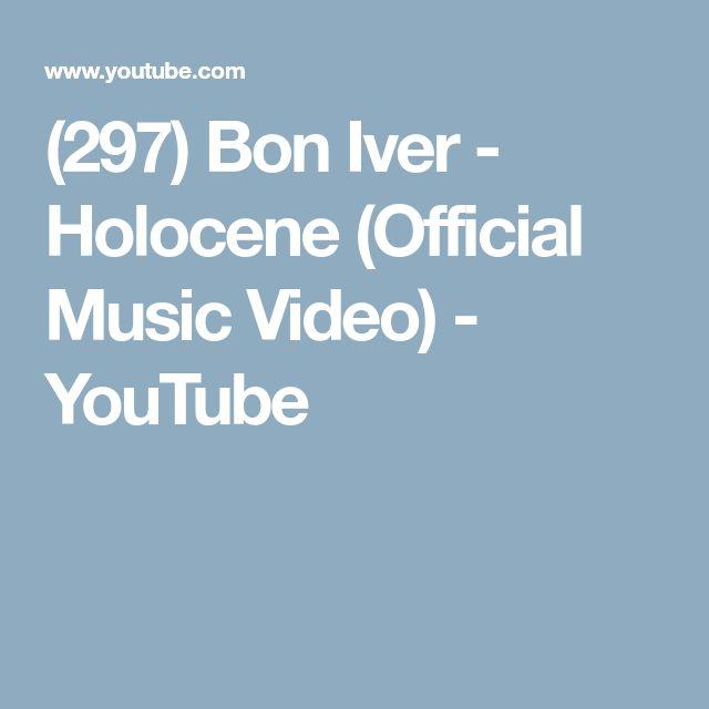 (297) Bon Iver - Holocene (Official Music Video) - YouTube