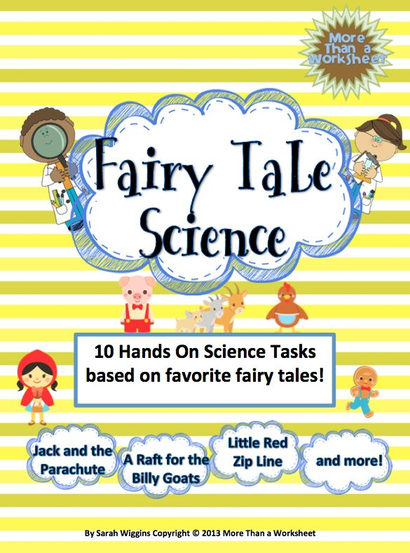 Fairy Tale Science: A STEM Mega Bundle! Students will build: a pulley so poor Rapunzel can give her hair a break; a raft for the Billy Goats so they can avoid the troll; and 8 more fun and engaging engineering projects using simple household materials. $