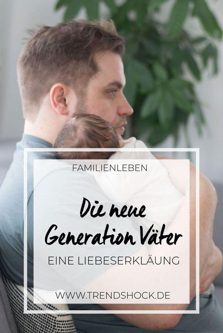 Die neue Generation Väter   Eine Liebeserklärung  Vaterschaft   Erziehung   Elternzeit   Papa   Eltern   Mutterschaft   Ratschläge   Tipps   Liebe   Erziehung   Bedürfnisorientiert Leben