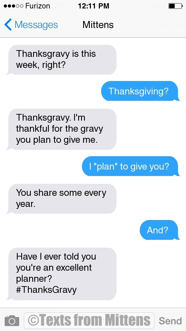 NEW Daily Mittens: The Thanksgravy Edition More Mittens: http://textsfrommittens.com/ Order Mittens' book: http://amzn.to/1BVvMmB
