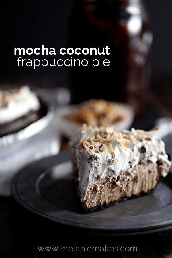 This Mocha Coconut Frappuccino Pie uses just seven ingredients and ...