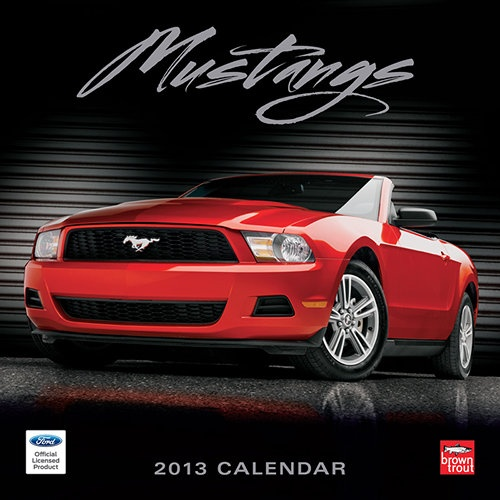 Mustangs Wall Calendar: Ford first released this sleek, high performance American legend in 1964. The Mustang was a major success from the get go. Forty years later, still fast, classy, and relatively inexpensive, the Mustang continues to boast a devoted following. $14.99 http://calendars.com/Sports-Car/Mustangs-2013-Wall-Calendar/prod201300004302/?categoryId=cat00692=cat00692#
