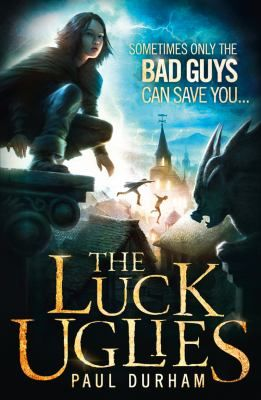 The Luck Uglies / Paul Durham - click here to reserve a copy from Prospect Library