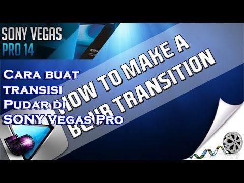 Cara buat transisi Pudar di Vegas Pro 14