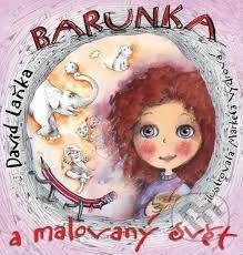markéta vydrová - Barunka a malovaný svět